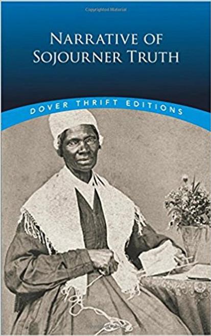 Narrative of Sojourner Truth by Sojourner Truth