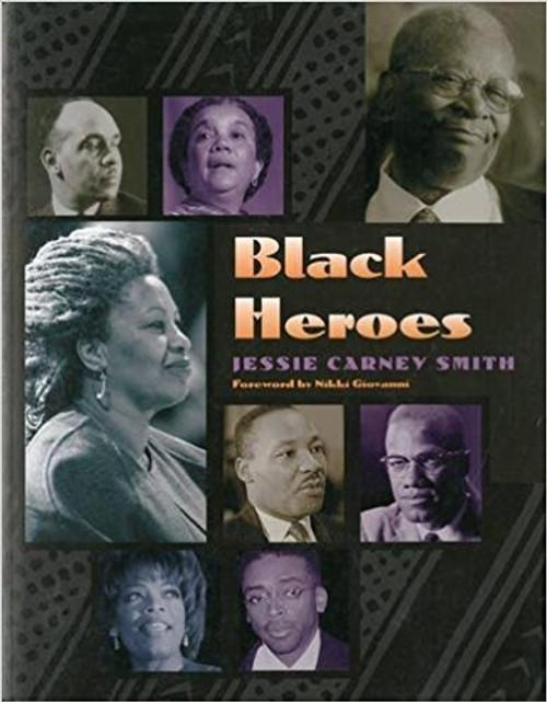 Black Heroes by Jessie Carney Smith