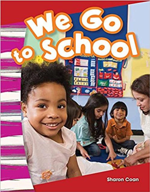 We Go to School by Sharon Coan