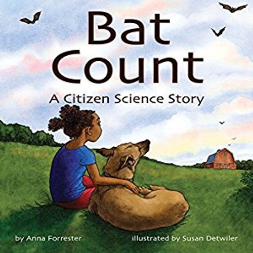 Bat Count: A Citizen Science Story by