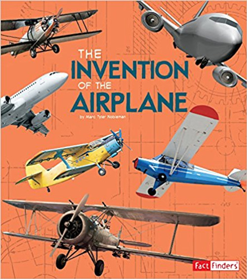 The Invention of the Airplane by Julie L Sinclair