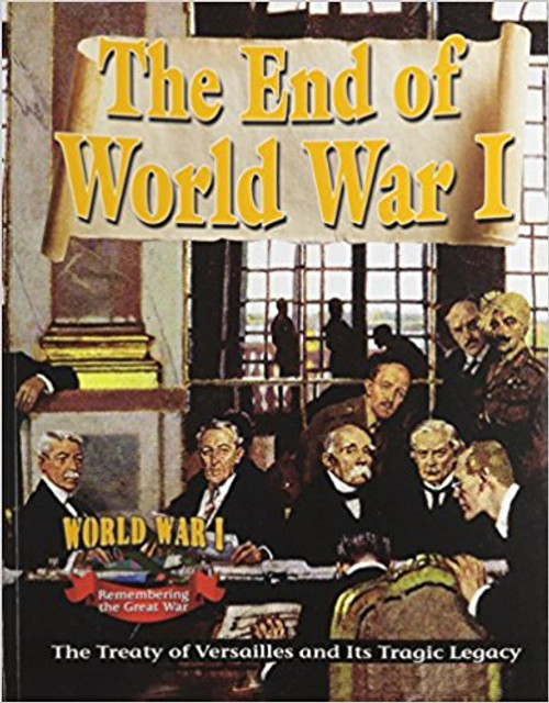 The End of World War I: The Treaty of Versailles and Its Tragic Legacy pb by Alan Swayze