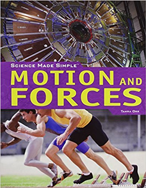 Motion and Forces by Tamra Ott