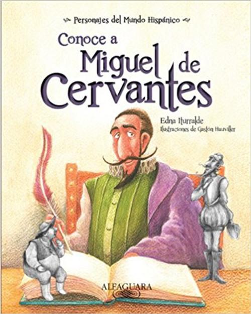 Conoce A Miguel de Cervantes by Edna Iturralde