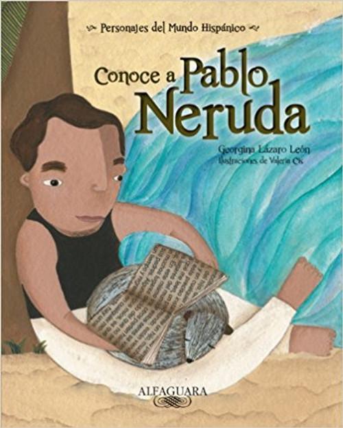 Conoce A Pablo Neruda by Georgina Lazaro