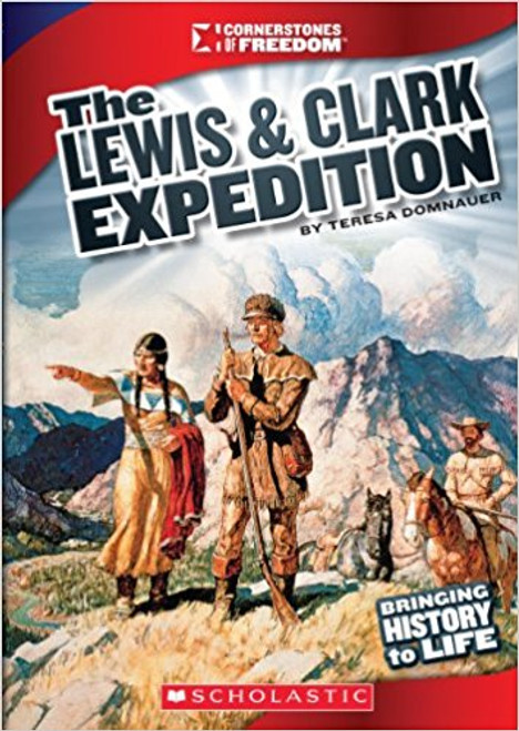 The Lewis and Clark Expedition by Teresa Domnauer
