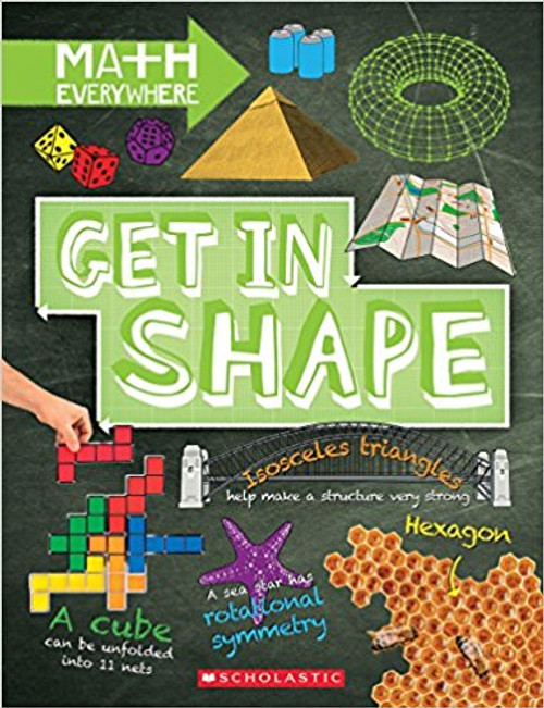 Get in Shape: Two-Dimensional and Three-Dimensional Shapes by Rob Colson