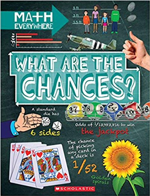 What Are the Chances?: Probalility, Statistics, Rations, and Proportions by Rob Colson