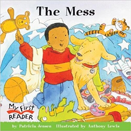 The Mess by Patricia Jensen