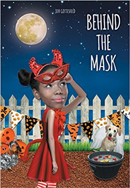 Behind the mask by Jeff Gottesfeld