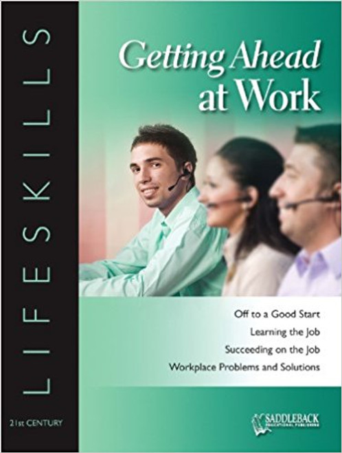 Getting Ahead at Work Student Worktext - 21st Century Workskills