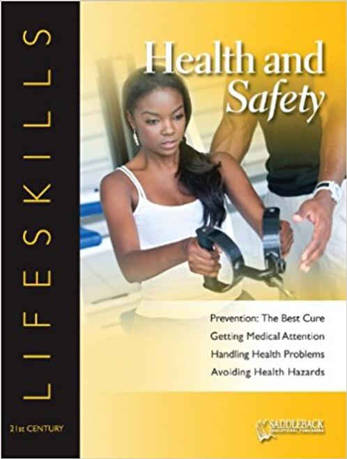 Health and Safety Student Worktext - 21st Century Lifeskills