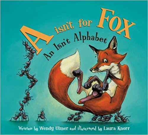 """A"" I'snt for Fox: An I'snt Alphabet by Wendy Ulmer"