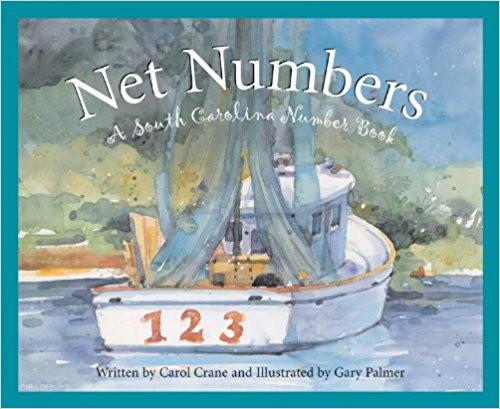 Net Numbers: A South Carolina Numbers Book by Carol Crane