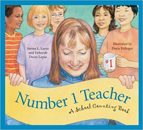 Number 1 Teacher: A School Counting Book by Steven L Layne