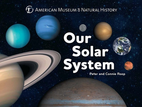 Our Solar System by Connie and Peter Roop