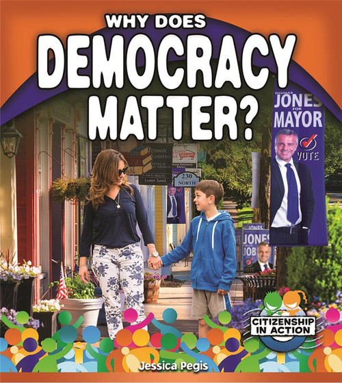 Why does Democracy Matter? by Jessica Pegis