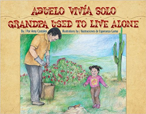 Abuelo Vivia Solo/Grandpa Used To Live Alone by Amy Costales by Amy Costales