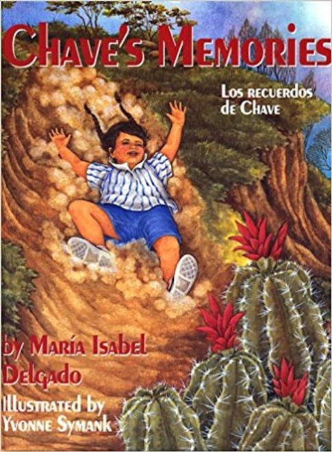 Chave's Memories/ Los Recuerdos De Chave by Maria Isabel Delgado