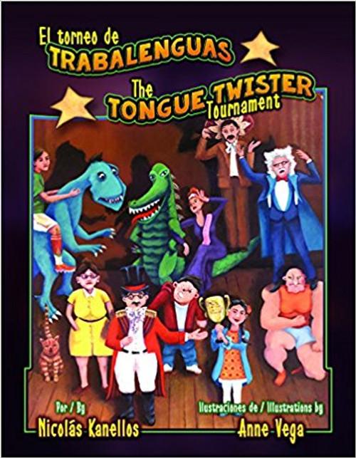 El Torneo De Trabalenguas / the Tongue Twister Tournament by Nicolas Kanellos