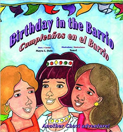 Birthday in the Barrio: Cumpleanos En El Barrio by Mayra Dole