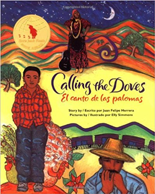 Calling the Doves: El Canto de Las Palomas by Juan Felipe Herrera