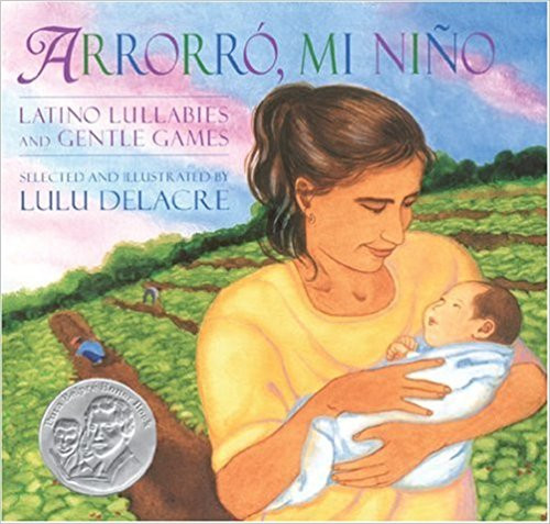 Arrorro, Mi Nino by Lulu Delacre by Lulu Delacre