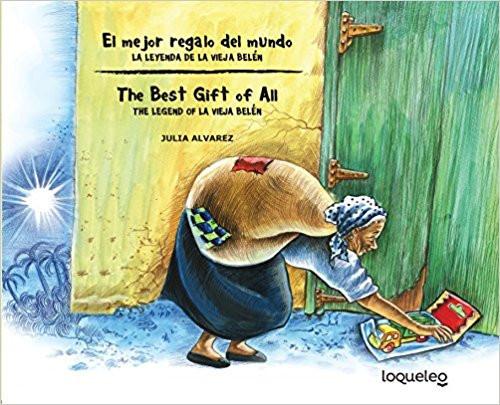 El Mejor Regalo del Mundo: La Leyenda de la Vieja Belen/The Best Gift of All: The Legend of la Vieja Belen