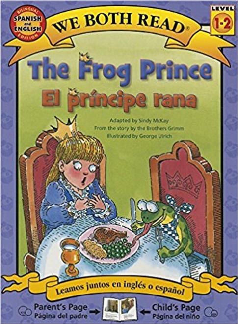 The Frog Prince/El Principe Rana by Sindy McKay