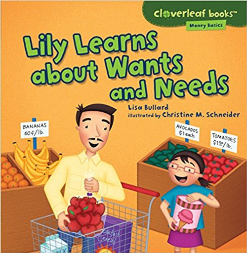 Lily Learns about Wants and Needs by Lisa Bullard