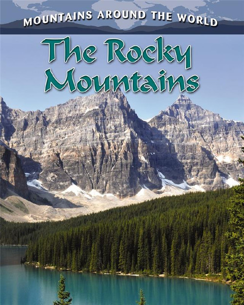 The Rocky Mountains by Molly Aloian