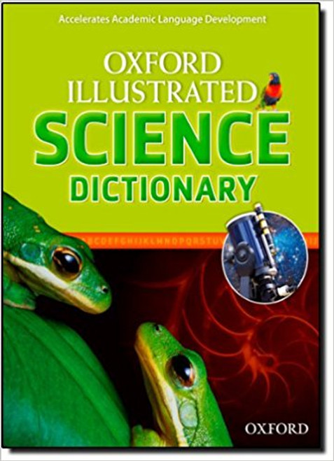 Oxford Illustrated Science Dictionary by Oxford University Press