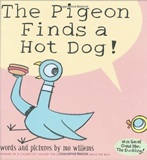 Pigeon Finds a Hot Dog (Hard Cover) by Mo Willems