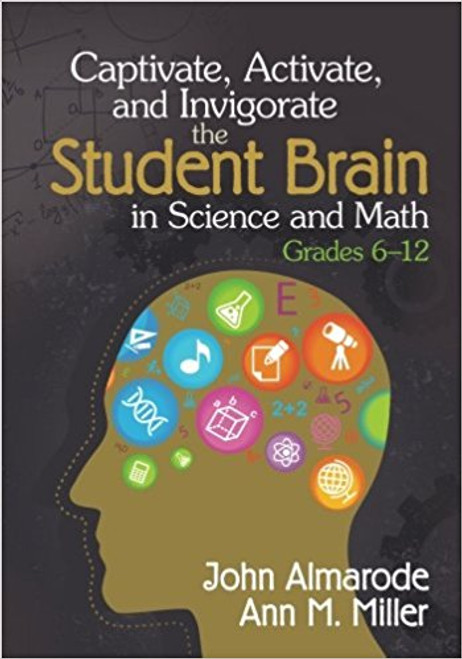 "If your STEM lessons are falling on disinterested ears, mix things up with engaging, brain-based science and math strategies that captivate students' attention, activate prior knowledge, and invigorate interest. Blending current research on the student brain with practical methods for teaching science and math, Almarode and Miller identify six essential ""ingredients"" in a recipe for student success"