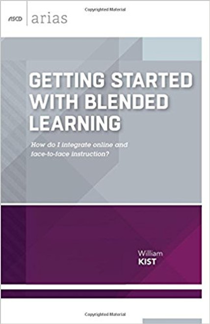Do you want to incorporate purposeful and effective online learning into your classes but aren't sure where to begin? Here's the perfect introductory guide to planning a hybrid class for grades 412. Author and educator William Kist enthusiastically advocates for blended learning as he explains how to * Navigate the technical details of Internet access and learning management systems. * Decide which learning experiences are best delivered online and which should be saved for face-to-face instruction. * Organize your online space for maximum effectiveness, respond to your students, and structure online discussions that are most beneficial for students. * Evaluate the design of your blended instruction, and refine it for the next class. No matter what subject you teach, Getting Started with Blended Learning can help you develop the skills and confidence to introduce students to this engaging way of learning.