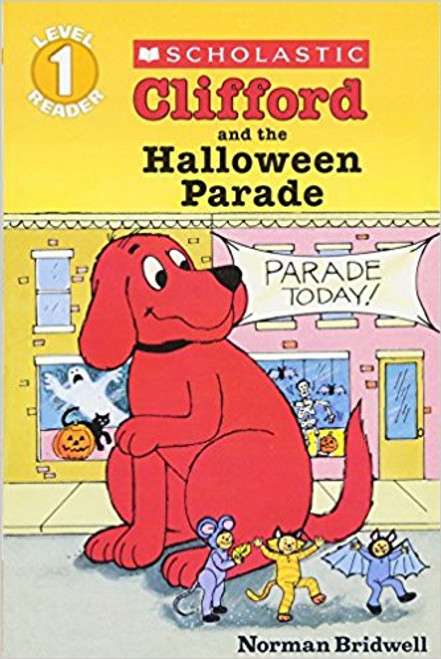 Clifford and the Halloween Parade by Norman Bridwell