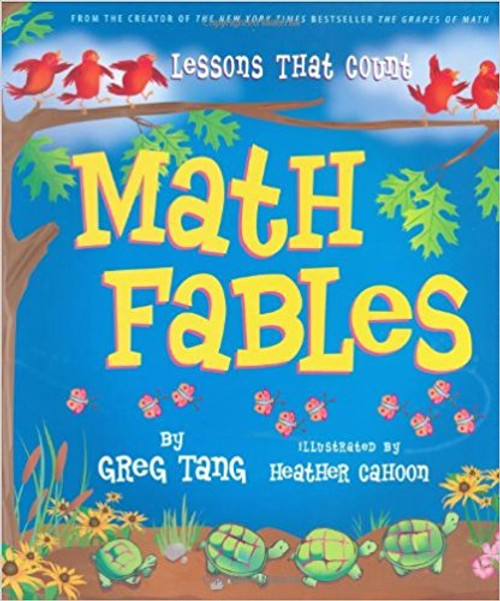 Math Fables: Lessons That Count by Greg Tang