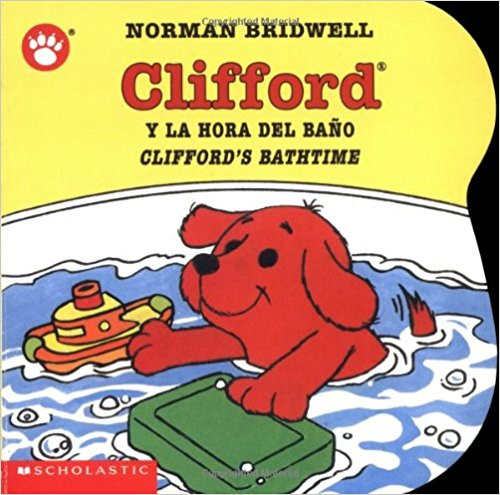Clifford y la Hora de Bano/Clifford's Bathtime by Norman Bridwell