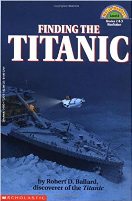 Finding the Titanic by Robert D Ballard