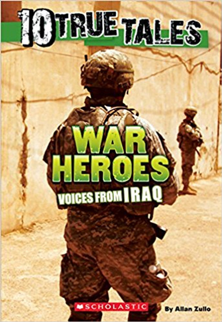 10 True Tales: War Heroes by Allan Zullo