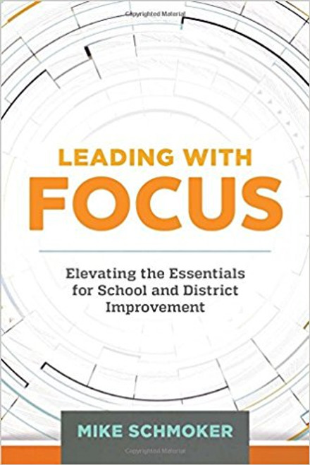 This companion to the 2011 best-seller Focus shows district and school leaders how to apply the tenets of focused leadership for improved student learning.