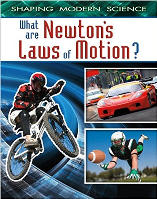 What Are Newton's Laws of Motion? by Denyse O'Leary