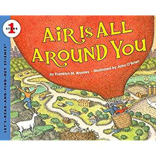 This Level 1 book, reillustrated with O'Brien's clever, eye-catching illustrations, tells students how to discover the air that's all around them