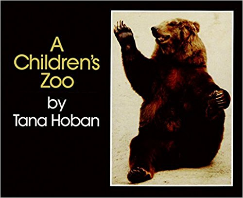 A Children's Zoo by Tana Hoban