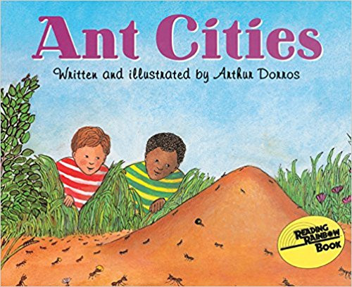 """Dorros provides a beginning look at the fascinating world of ants--the variety of """"cities"""" they build, the job each ant carries out, and the remarkable feats they can accomplish. Includes instructions for building an ant farm"""