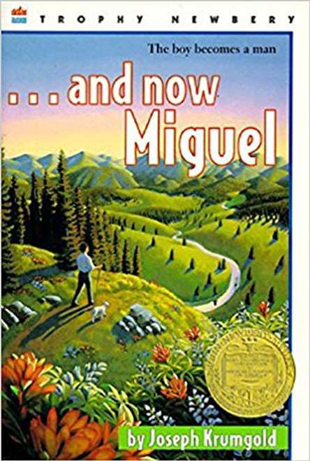 ...and Now Miguel by Joseph Krumgold