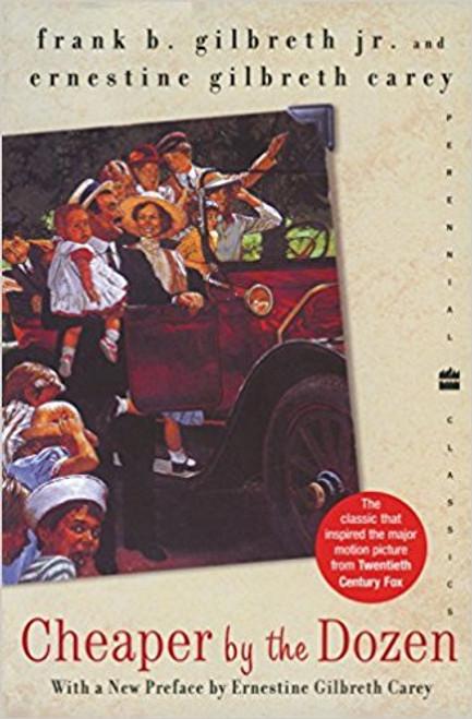Cheaper by the Dozen by Frank B Gilbreth