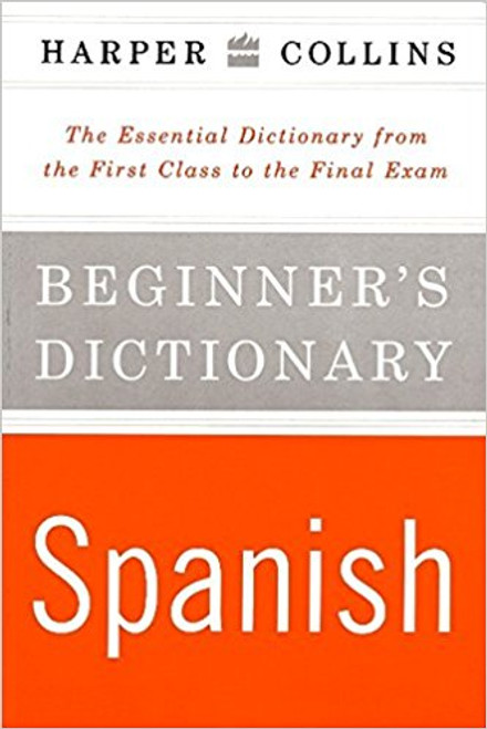 Collins Beginner's Spanish Dictionary by Harper Collins Publishers