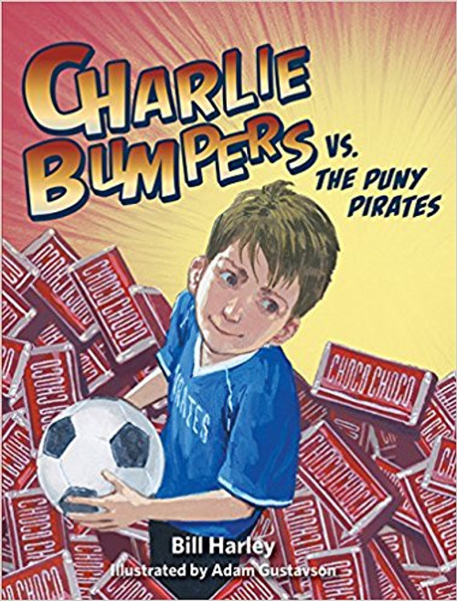 Charlie Bumpers vs. the Puny Pirates by Bill Harley