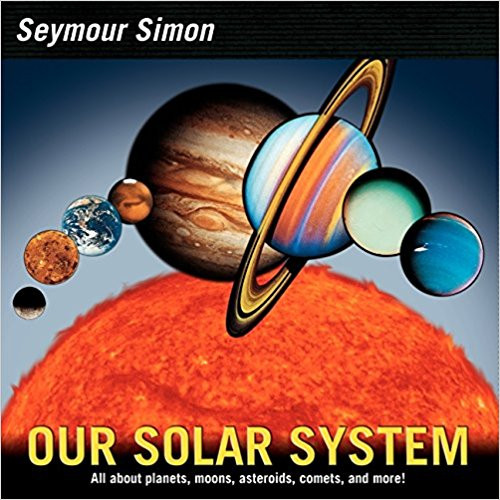 Our Solar System by Seymour Simon